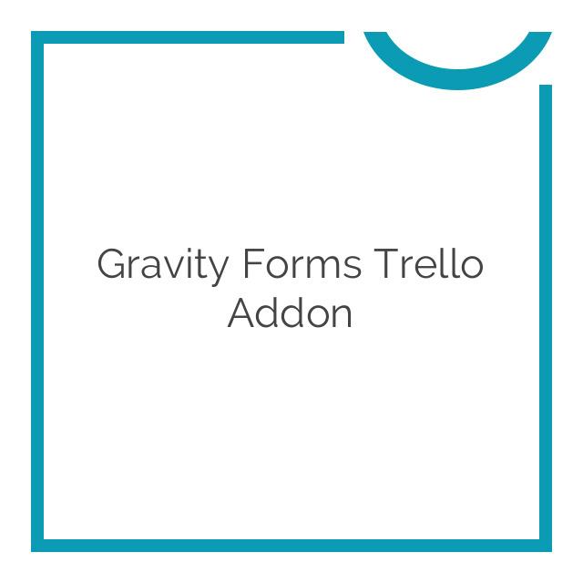 Gravity Forms Trello Addon 1.2.1