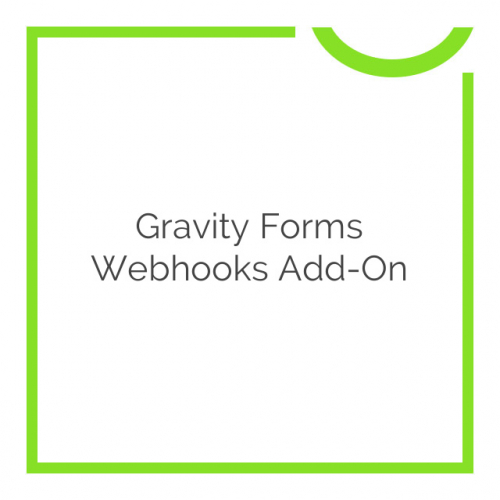 Gravity Forms Webhooks Add-On 1.1.2