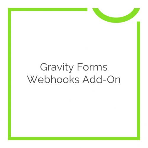 Gravity Forms Webhooks Add-On 1.1.2