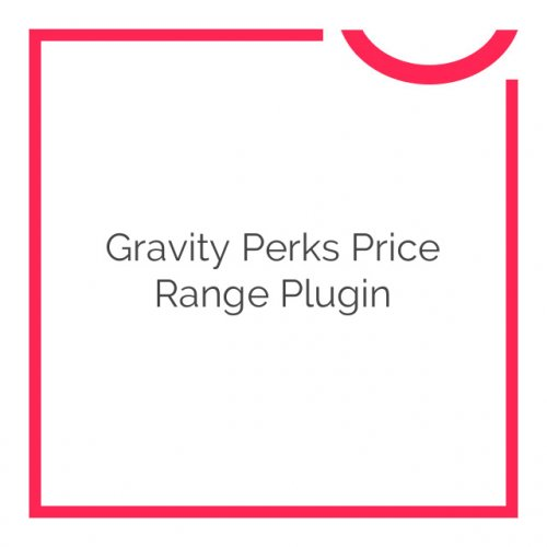 Gravity Perks Price Range Plugin 1.0.4