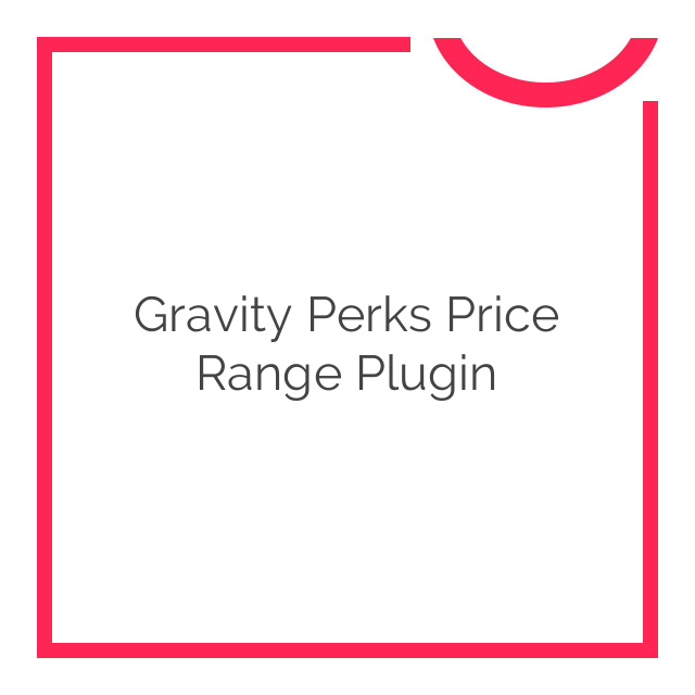Gravity Perks Price Range Plugin 1.0.4