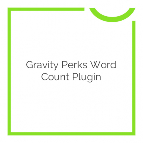 Gravity Perks Word Count Plugin 1.4.4