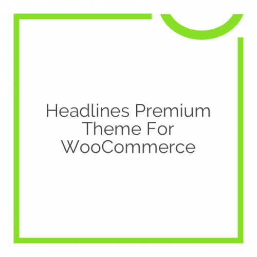 Headlines Premium Theme for WooCommerce 3.1.3
