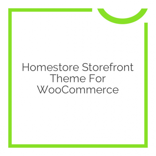 Homestore Storefront Theme for WooCommerce 2.0.21