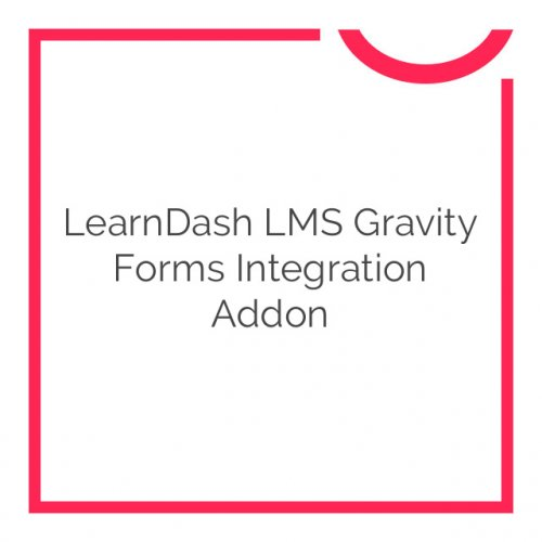 LearnDash LMS Gravity Forms Integration Addon 2.0.1