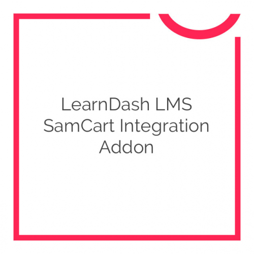 LearnDash LMS SamCart Integration Addon 1.0
