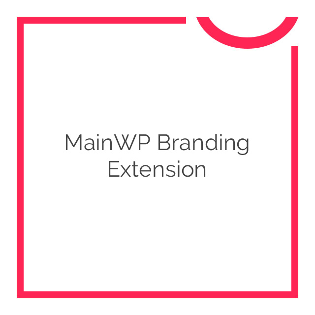 MainWP Branding Extension 1.1