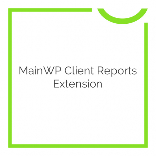 MainWP Client Reports Extension 2.1.1
