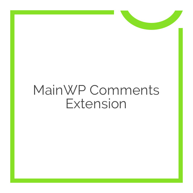 MainWP Comments Extension 1.3