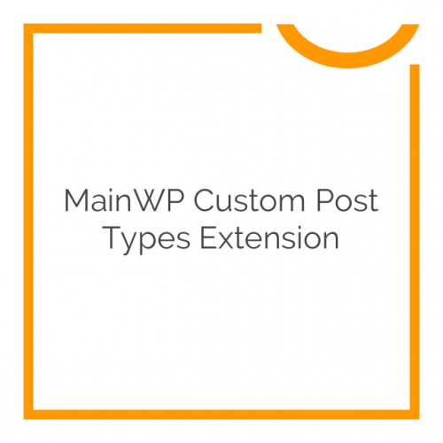MainWP Custom Post Types Extension 1.1