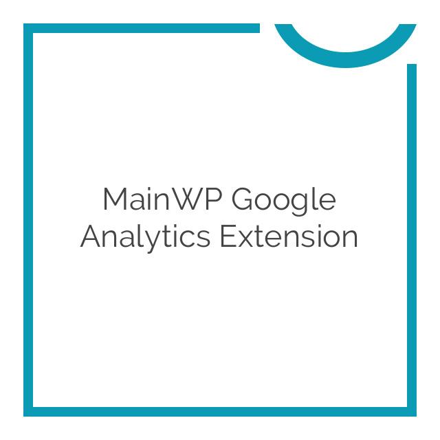 MainWP Google Analytics Extension 1.6