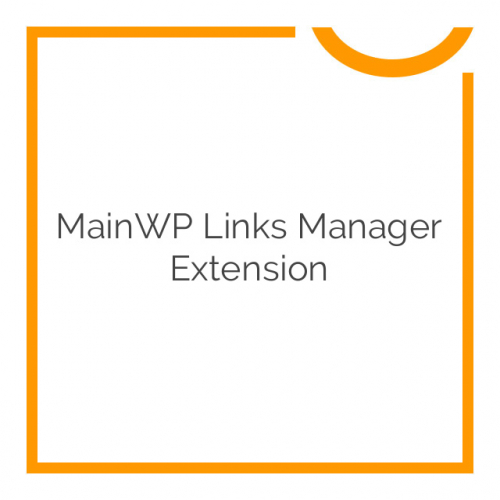 MainWP Links Manager Extension 2.0.0