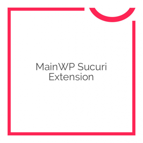MainWP Sucuri Extension 1.0.0