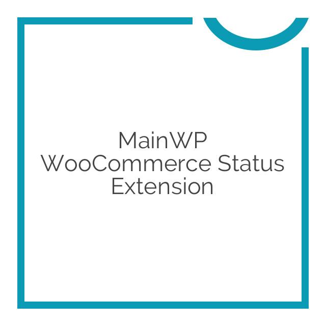 MainWP WooCommerce Status Extension 1.2