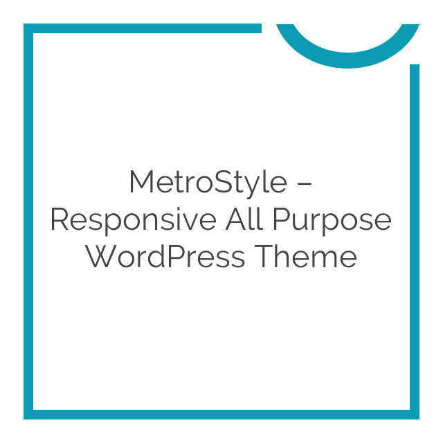 MetroStyle – Responsive All Purpose WordPress Theme 1.5.3