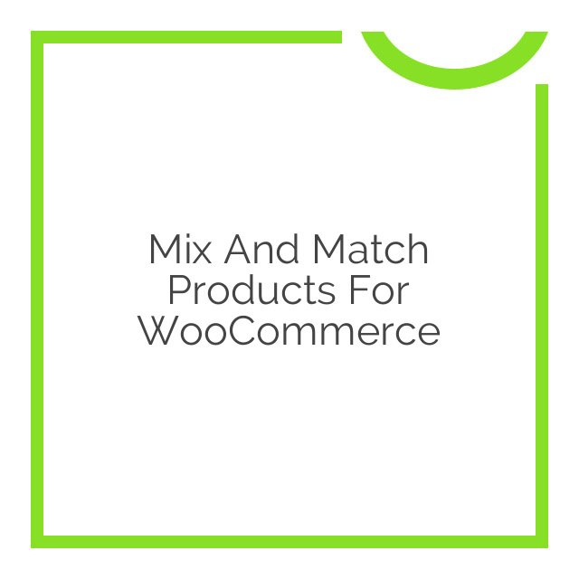 Mix and Match Products for WooCommerce 1.2.5