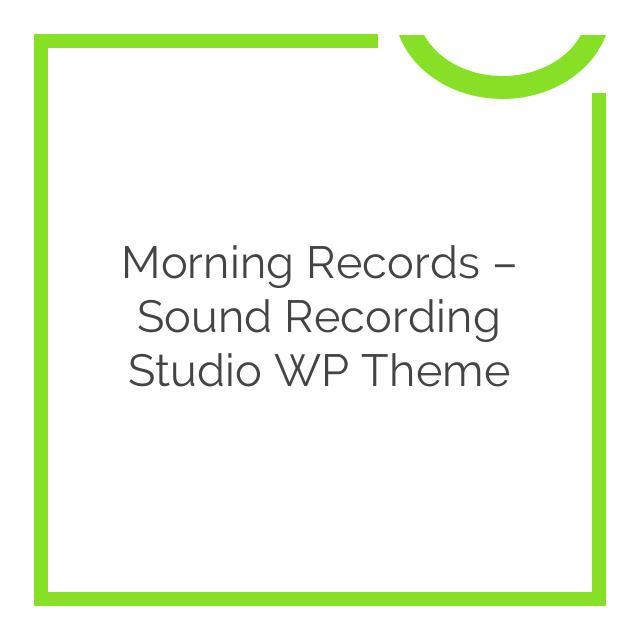 Morning Records – Sound Recording Studio WP Theme 1.2