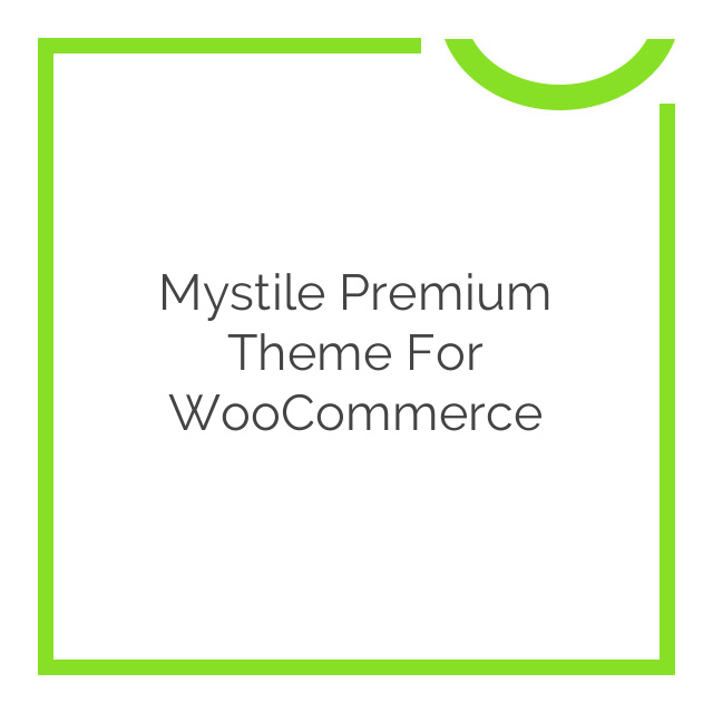 Mystile Premium Theme for WooCommerce 1.3.19