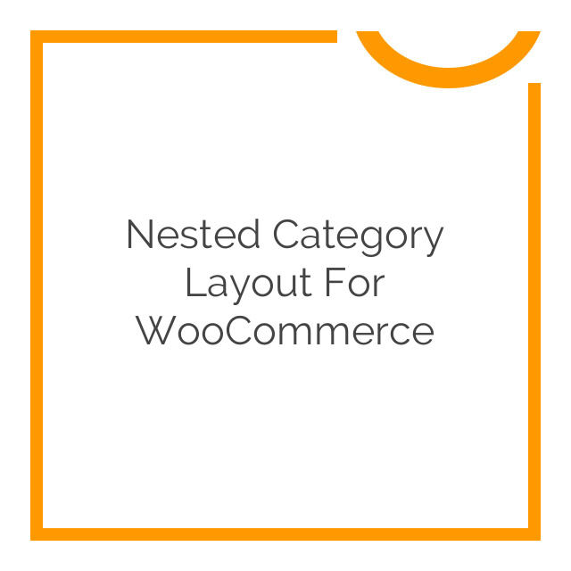 Nested Category Layout for WooCommerce 1.10.0