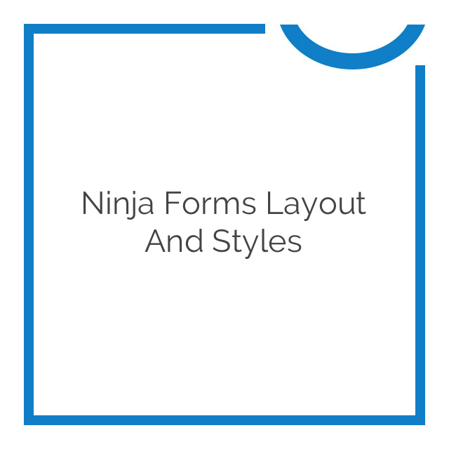 Ninja Forms Layout and Styles 3.0.25