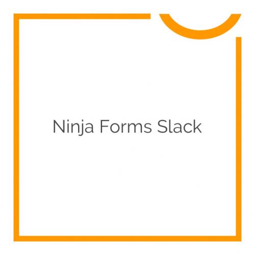 Ninja Forms Slack 3.0.2