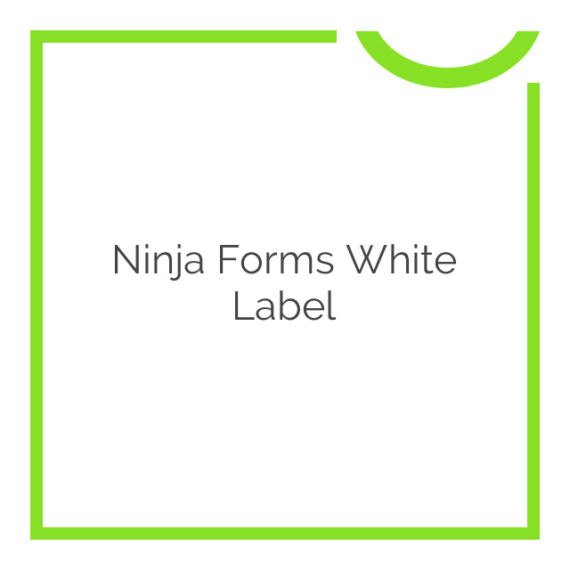 Ninja Forms White Label 1.0.5