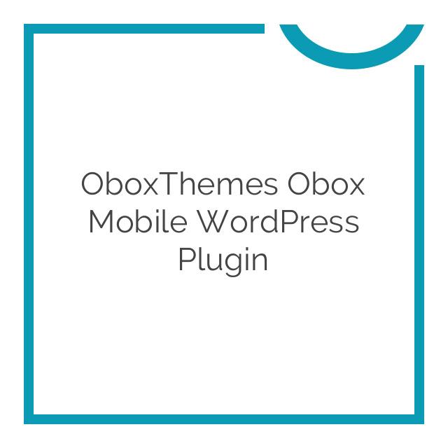 OboxThemes Obox Mobile WordPress Plugin 2.0.3