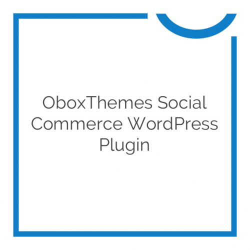 OboxThemes Social Commerce WordPress Plugin 1.3.4