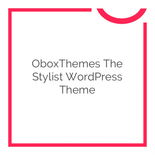 OboxThemes The Stylist WordPress Theme 1.1.7