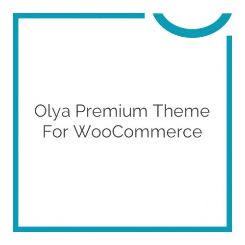 Olya Premium Theme for WooCommerce 1.2.22