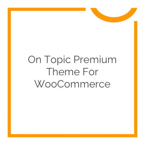 On Topic Premium Theme for WooCommerce 1.2.8