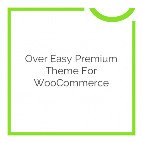 Over Easy Premium Theme for WooCommerce 3.2.0