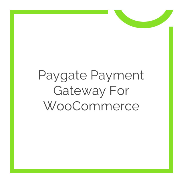Paygate Payment Gateway for WooCommerce 1.3.2