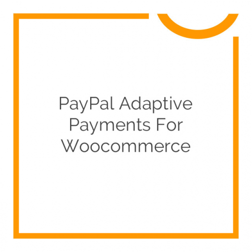 PayPal Adaptive Payments for Woocommerce 1.1.5