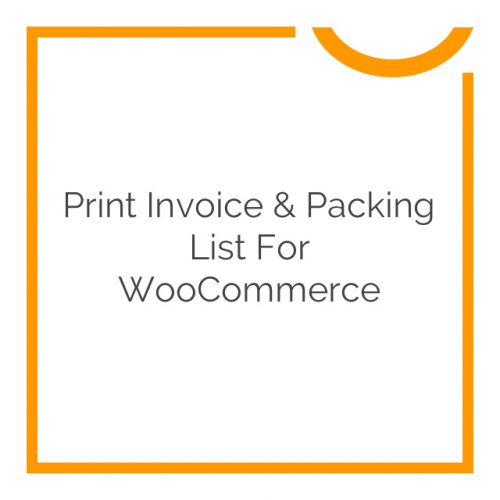Print Invoice & Packing List for WooCommerce 3.3.5