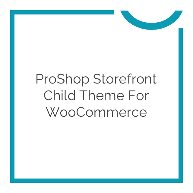 ProShop Storefront Child Theme for WooCommerce 2.0.8
