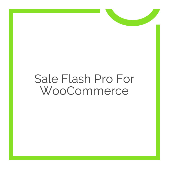 Sale Flash Pro for WooCommerce 1.2.7