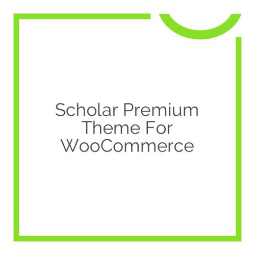 Scholar Premium Theme for WooCommerce 1.1.7