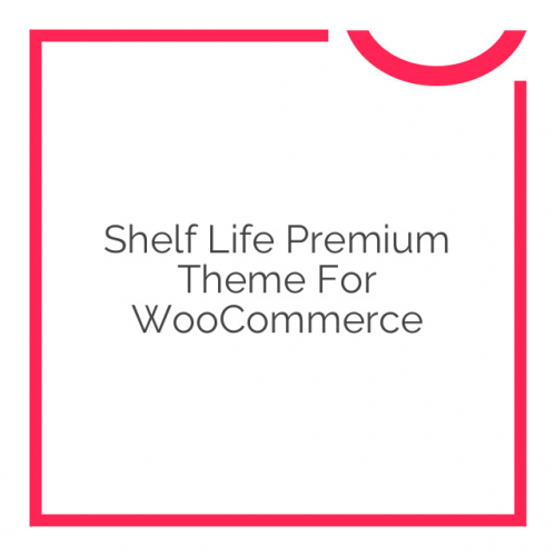 Shelf Life Premium Theme for WooCommerce 1.5.6