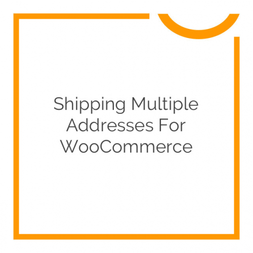 Shipping Multiple Addresses for WooCommerce 3.6.0