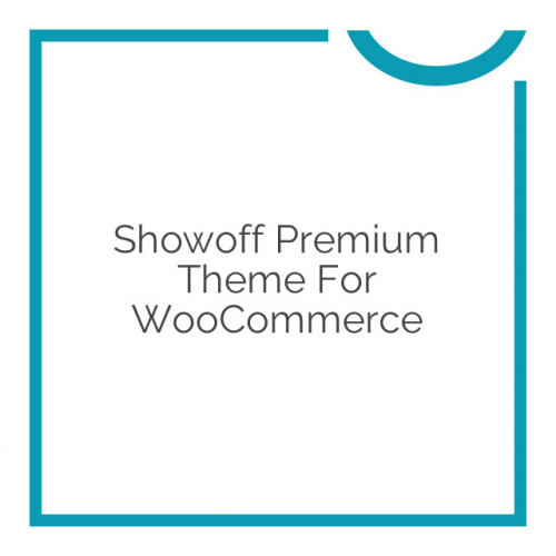 Showoff Premium Theme for WooCommerce 1.2.2