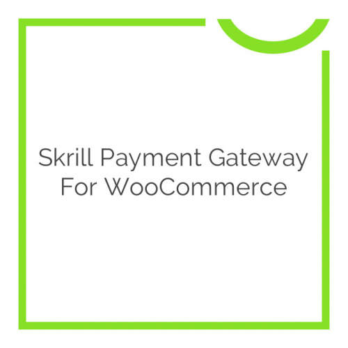 Skrill Payment Gateway for WooCommerce 1.7.1