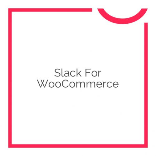 Slack for WooCommerce 1.1.5