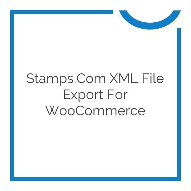 Stamps.Com XML File Export for WooCommerce 2.6.1