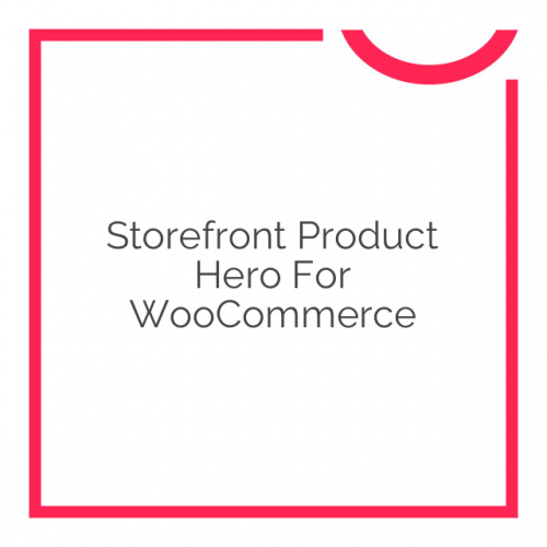Storefront Product Hero for WooCommerce 1.2.13