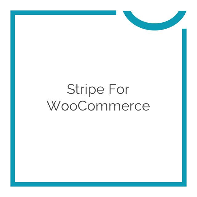 Stripe for WooCommerce 3.2.3