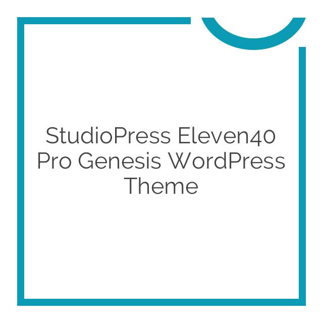 StudioPress Eleven40 Pro Genesis WordPress Theme 2.2.3