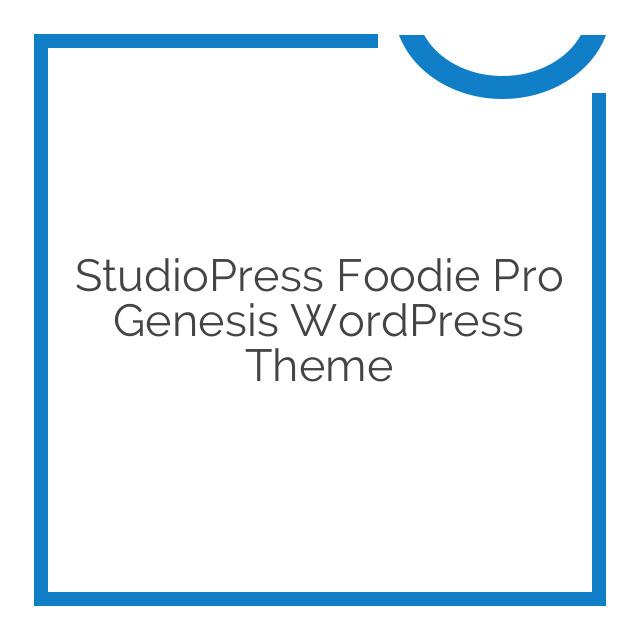 StudioPress Foodie Pro Genesis WordPress Theme 3.1.0