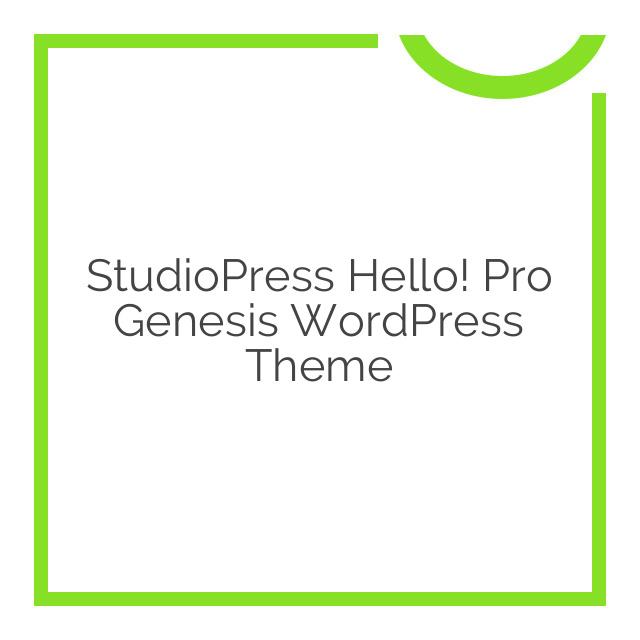 StudioPress Hello! Pro Genesis WordPress Theme 1.5.1