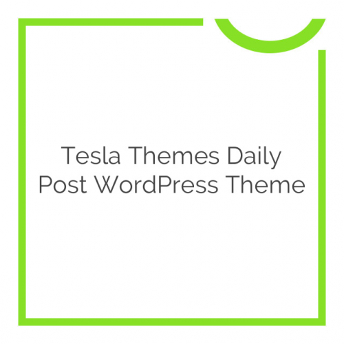 Tesla Themes Daily Post WordPress Theme 1.7.8